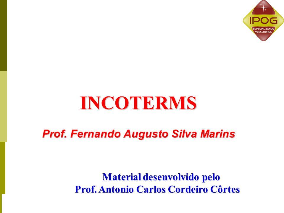 INCOTERMS Prof. Fernando Augusto Silva Marins