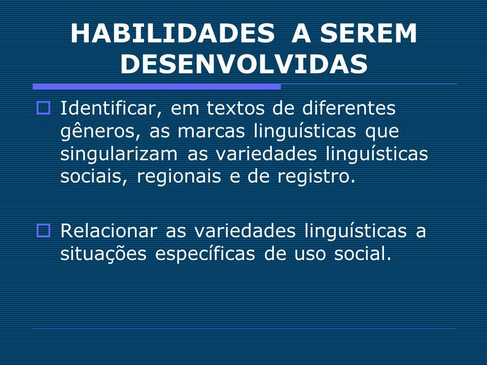 HABILIDADES A SEREM DESENVOLVIDAS