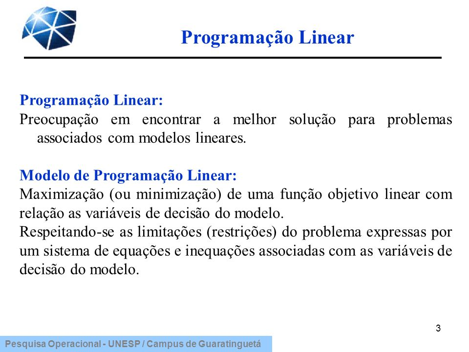 Programação Linear Programação Linear: