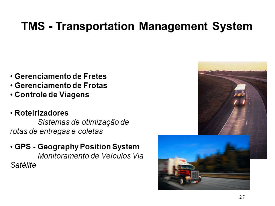 TMS - Transportation Management System