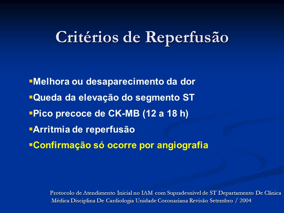 Critérios de Reperfusão