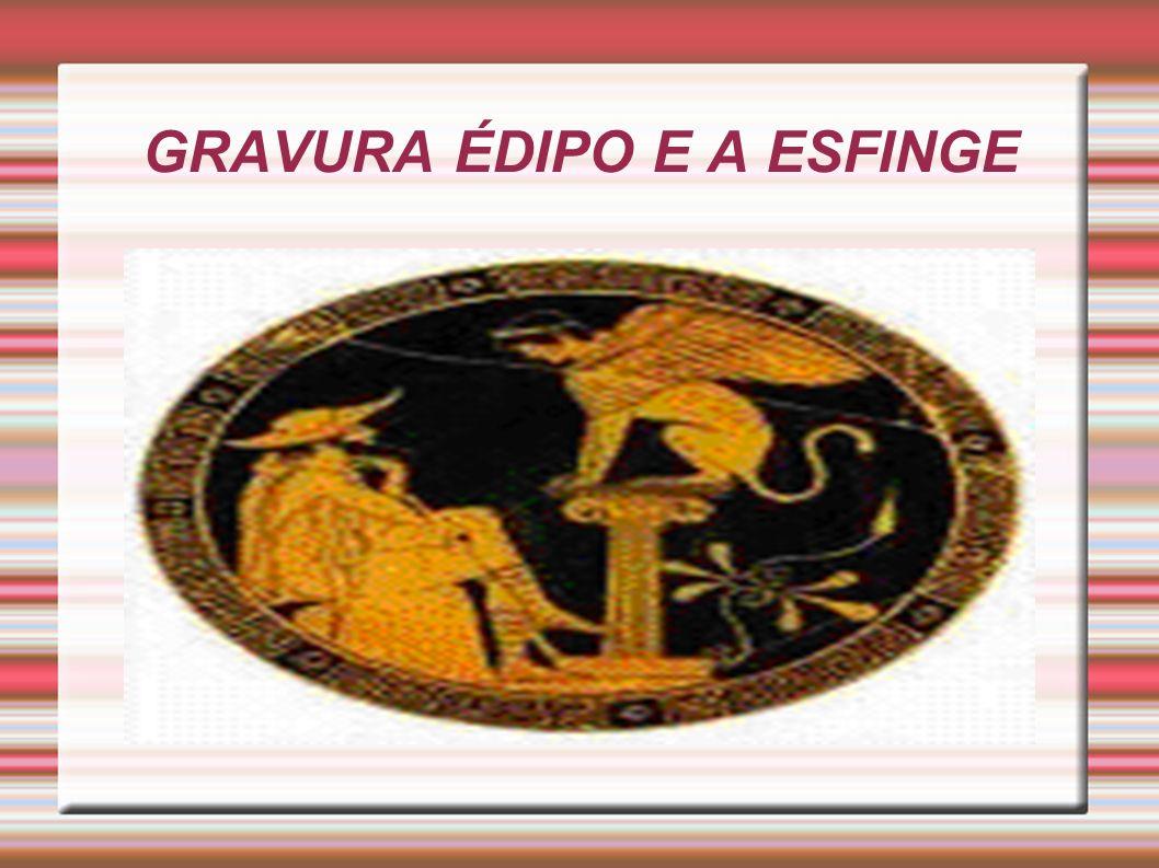 GRAVURA ÉDIPO E A ESFINGE