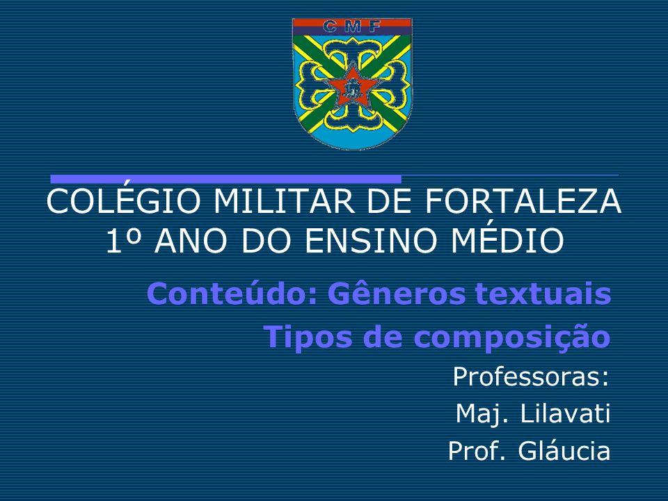 COLÉGIO MILITAR DE FORTALEZA 1º ANO DO ENSINO MÉDIO