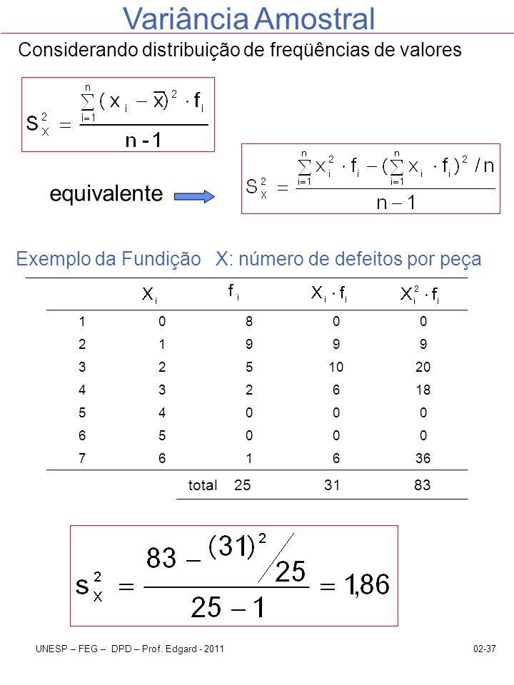 Considerando distribuição de freqüências de valores