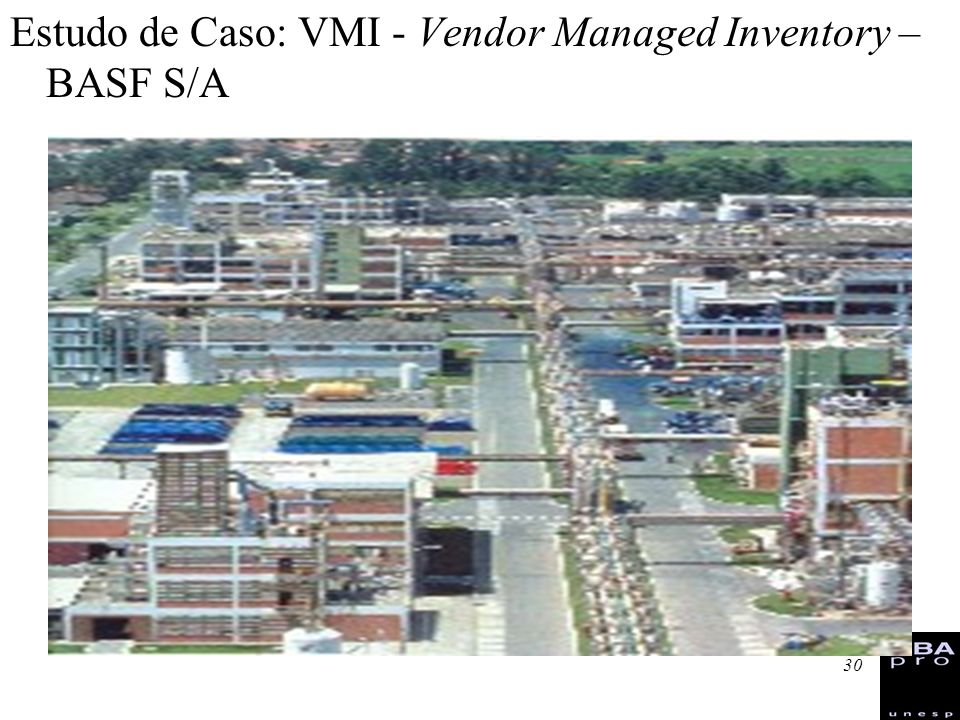 Estudo de Caso: VMI - Vendor Managed Inventory – BASF S/A