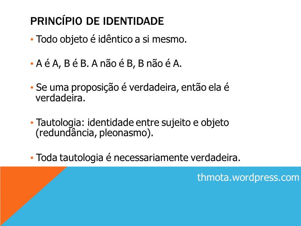 PRINCÍPIO DE IDENTIDADE