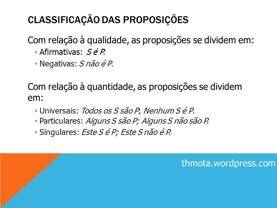 CLASSIFICAÇÃO DAS PROPOSIÇÕES