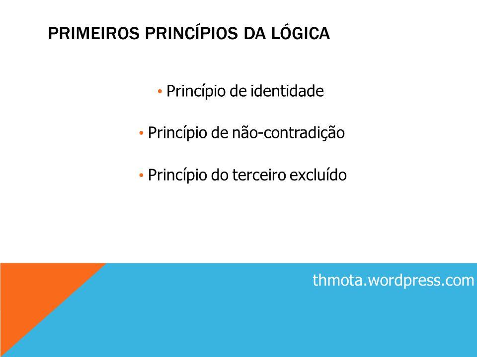 PRIMEIROS PRINCÍPIOS DA LÓGICA