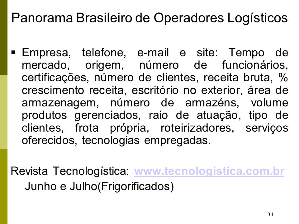 Panorama Brasileiro de Operadores Logísticos