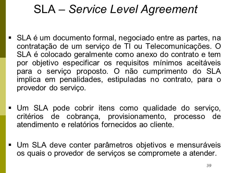 SLA – Service Level Agreement