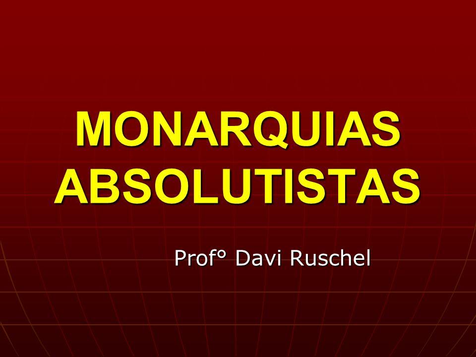 MONARQUIAS ABSOLUTISTAS