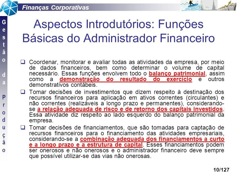 Aspectos Introdutórios: Funções Básicas do Administrador Financeiro