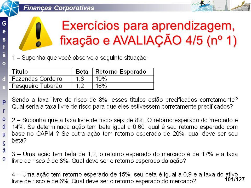 Exercícios para aprendizagem, fixação e AVALIAÇÃO 4/5 (nº 1)