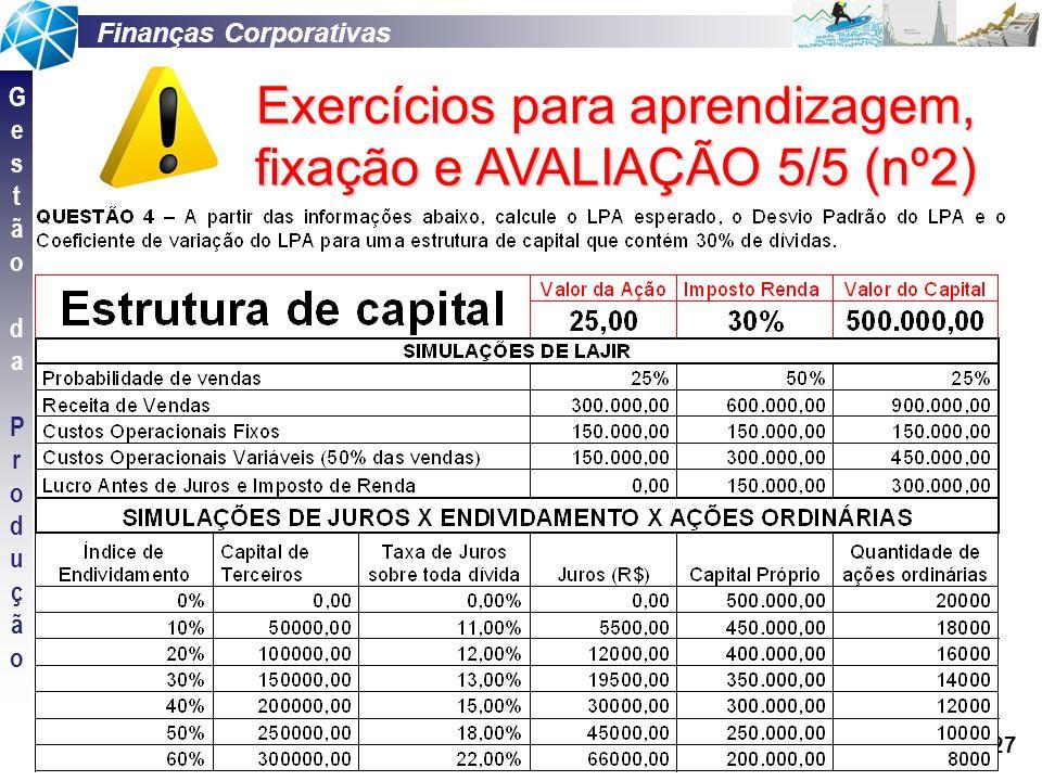 Exercícios para aprendizagem, fixação e AVALIAÇÃO 5/5 (nº2)