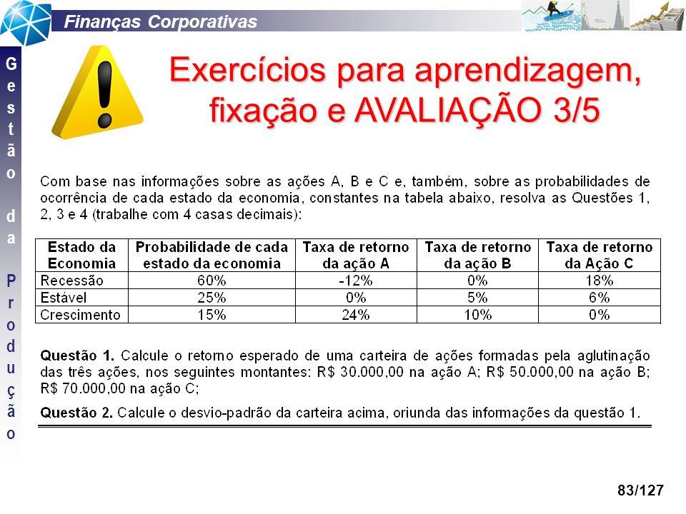 Exercícios para aprendizagem, fixação e AVALIAÇÃO 3/5
