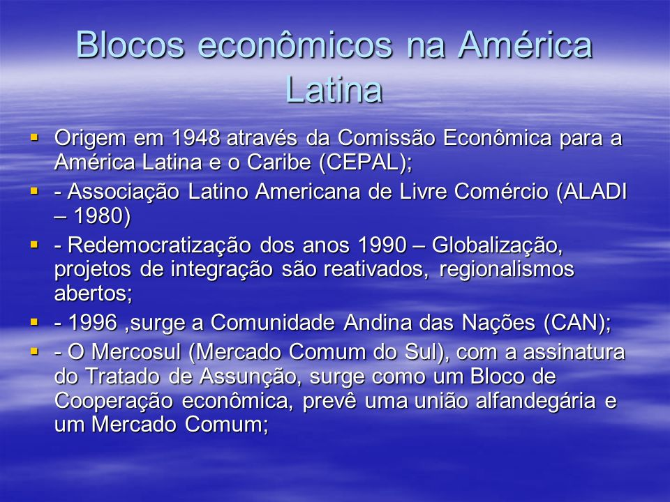 Blocos econômicos na América Latina