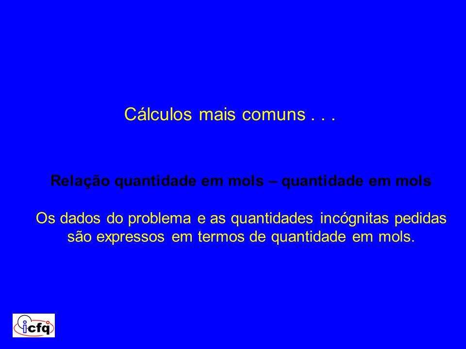 Cálculos mais comuns . . .