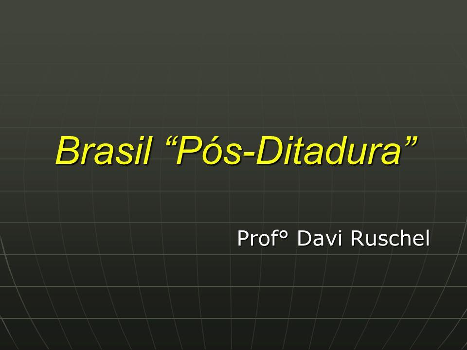 Brasil Pós-Ditadura