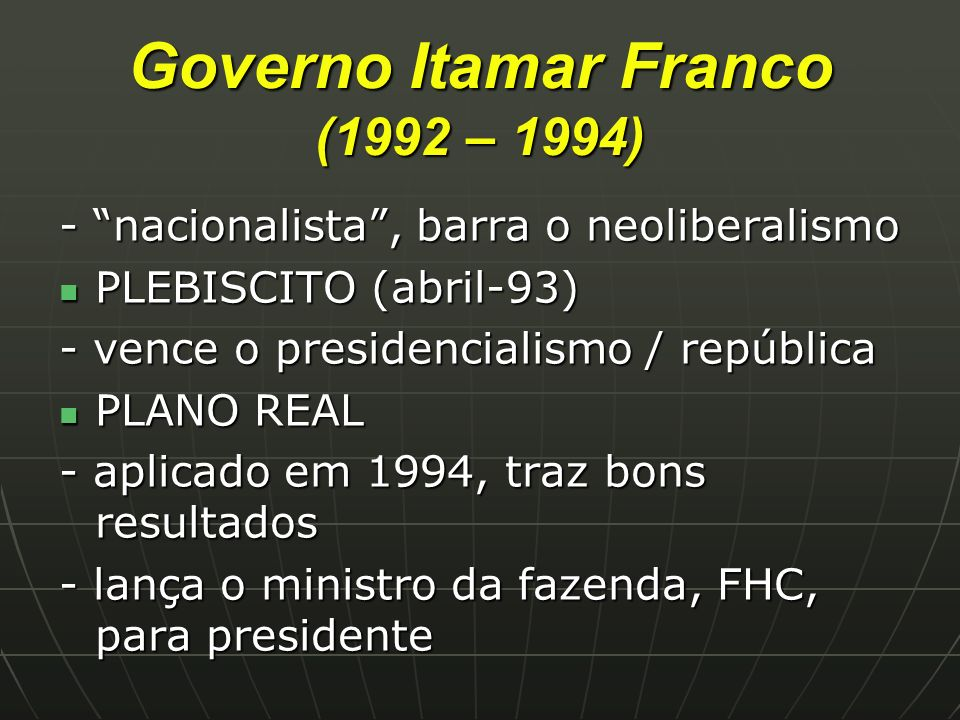 Governo Itamar Franco (1992 – 1994)