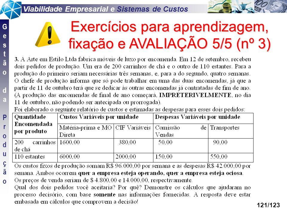 Exercícios para aprendizagem, fixação e AVALIAÇÃO 5/5 (nº 3)