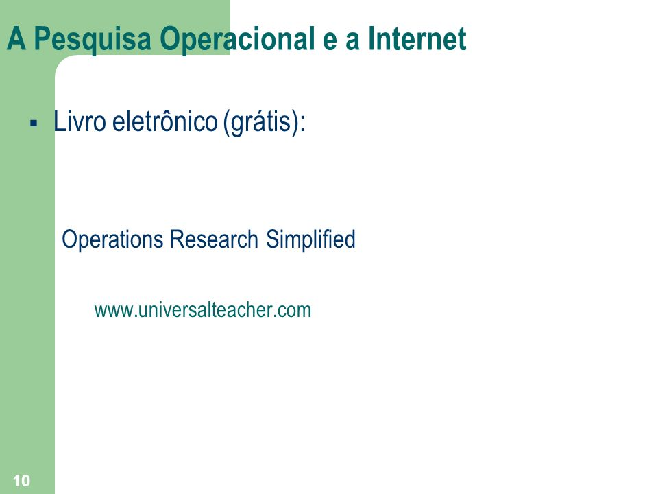 A Pesquisa Operacional e a Internet