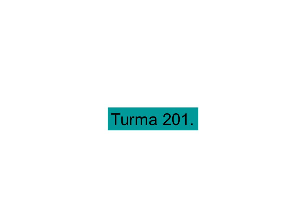 Turma 201.