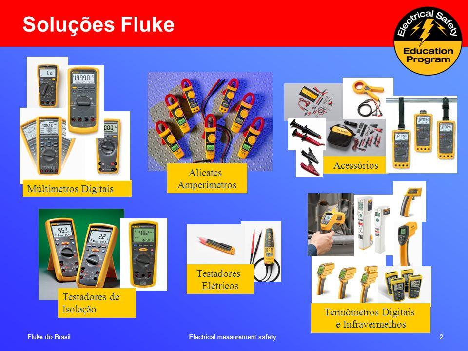 Soluções Fluke Acessórios Alicates Amperímetros Múltimetros Digitais
