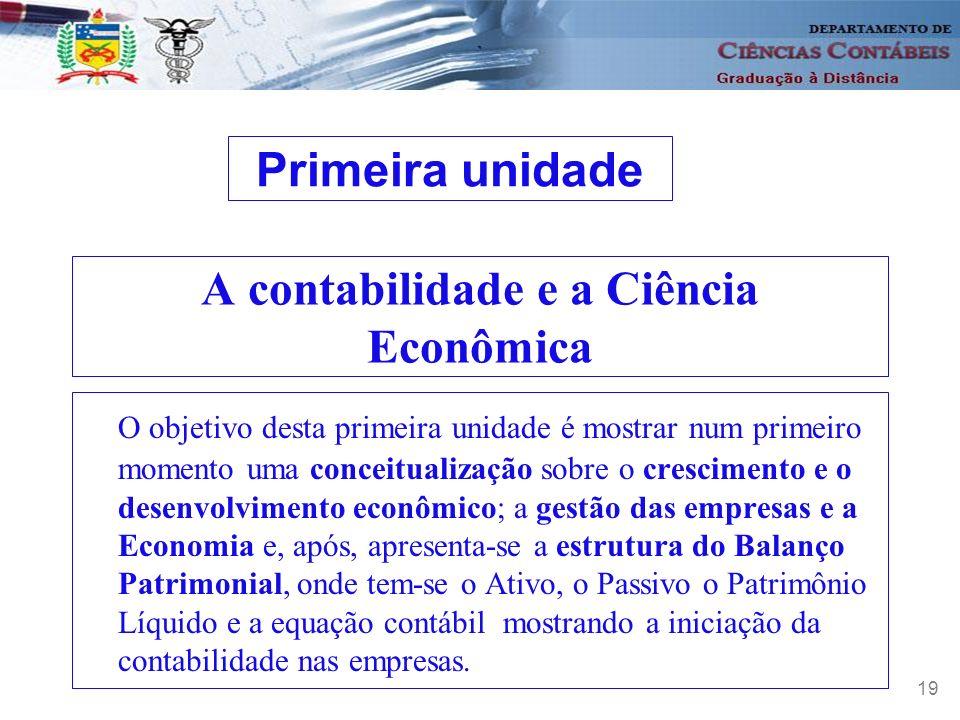 A contabilidade e a Ciência Econômica