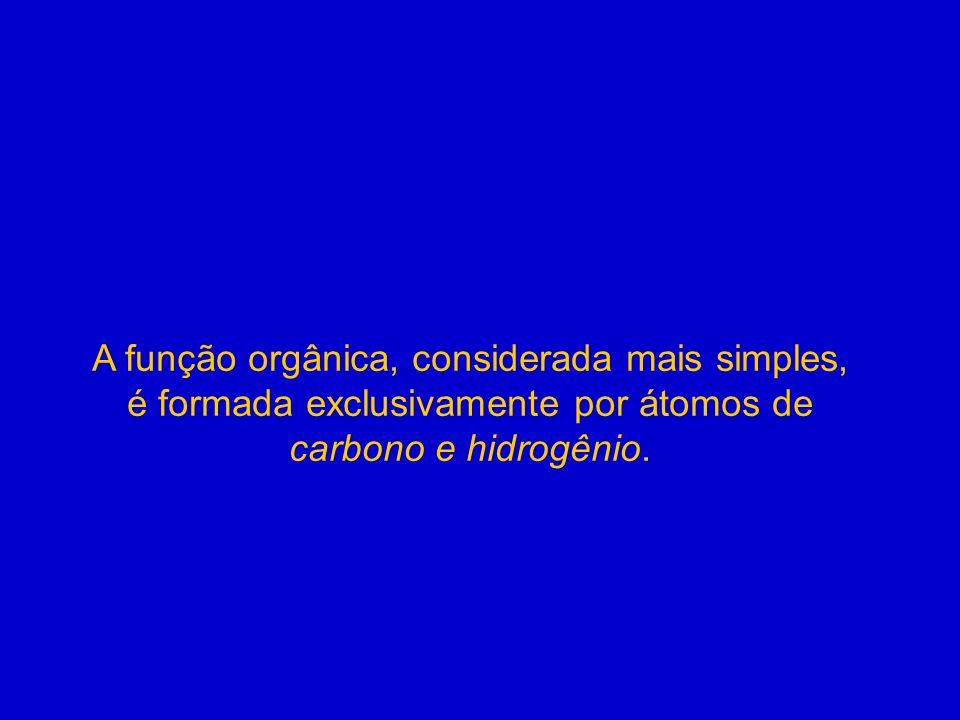 A função orgânica, considerada mais simples,