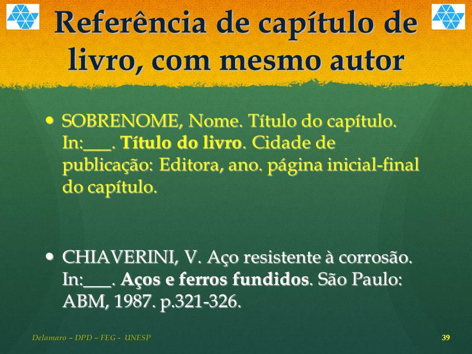 Referência de capítulo de livro, com mesmo autor