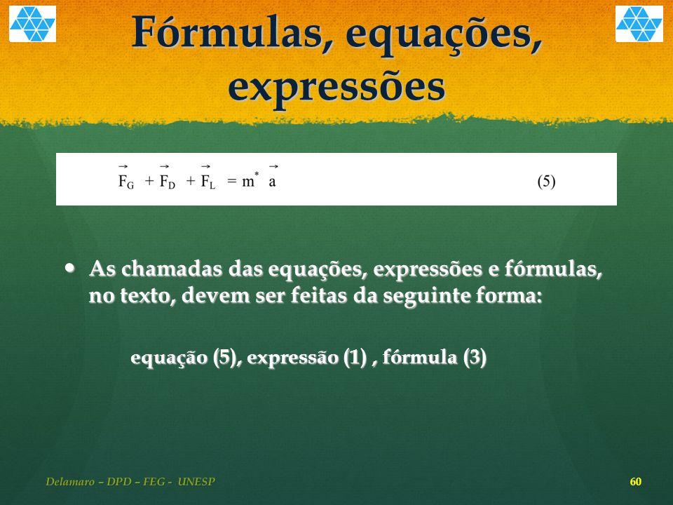 Fórmulas, equações, expressões