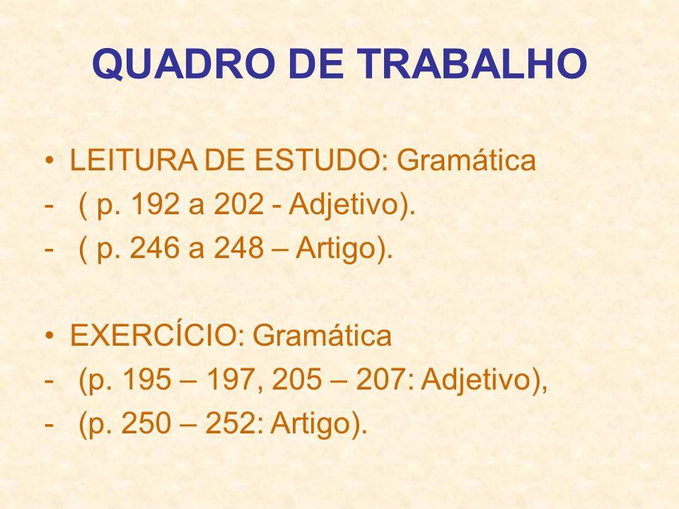 QUADRO DE TRABALHO LEITURA DE ESTUDO: Gramática
