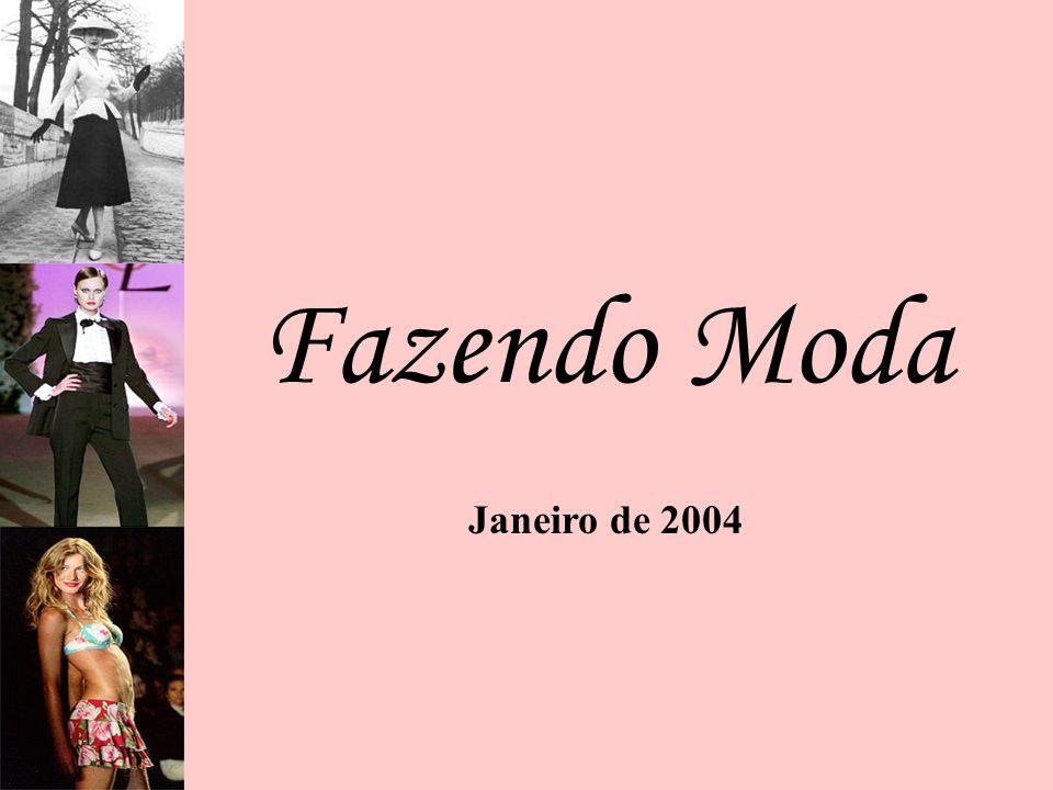 Fazendo Moda Janeiro de 2004