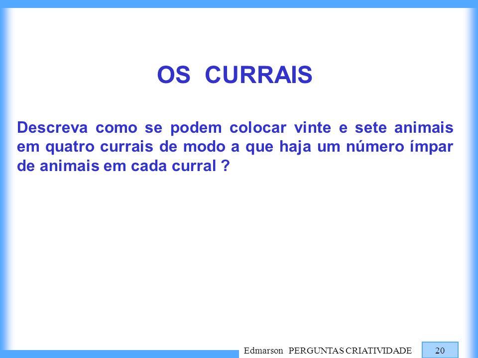 OS CURRAIS Descreva como se podem colocar vinte e sete animais em quatro currais de modo a que haja um número ímpar de animais em cada curral