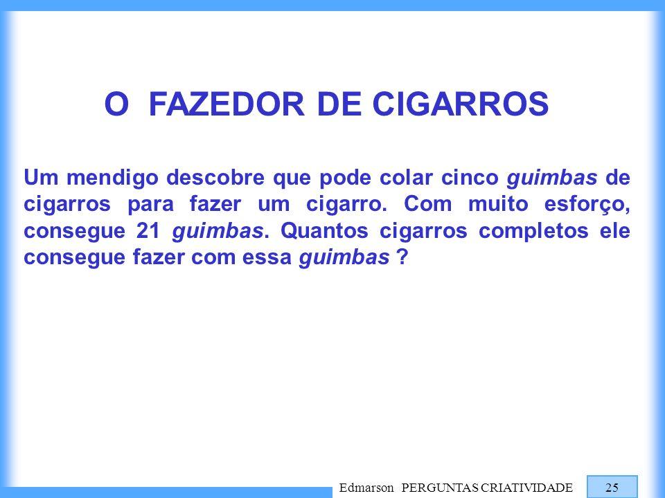 O FAZEDOR DE CIGARROS