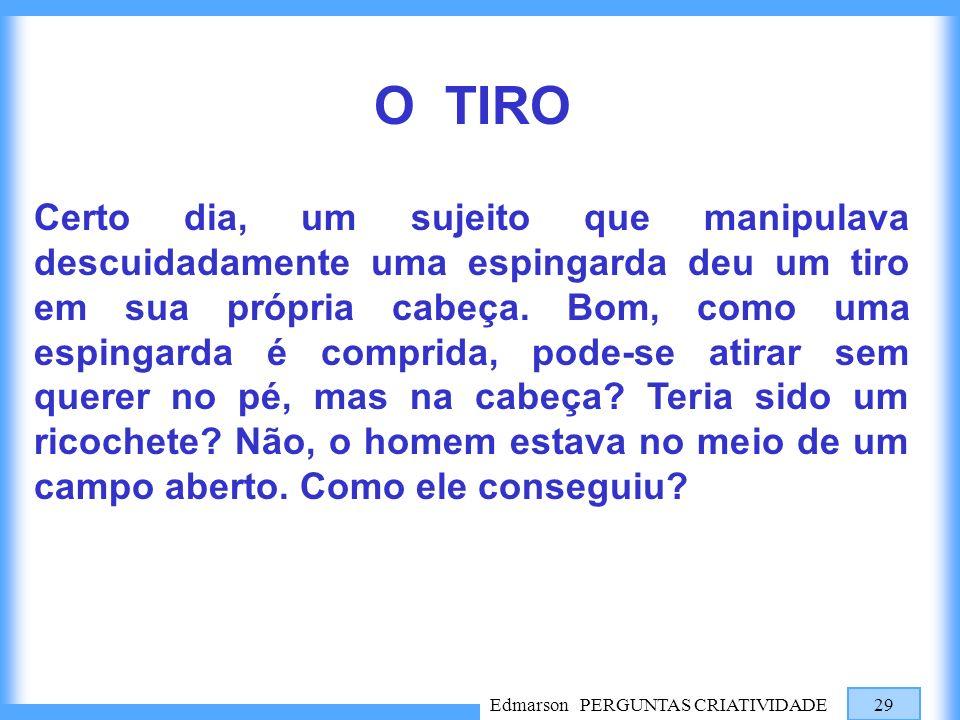 O TIRO