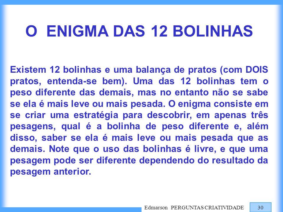 O ENIGMA DAS 12 BOLINHAS