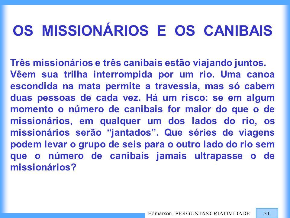 OS MISSIONÁRIOS E OS CANIBAIS