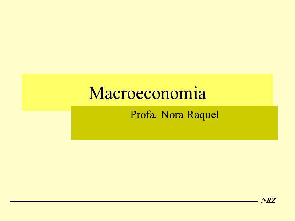 Macroeconomia Profa. Nora Raquel