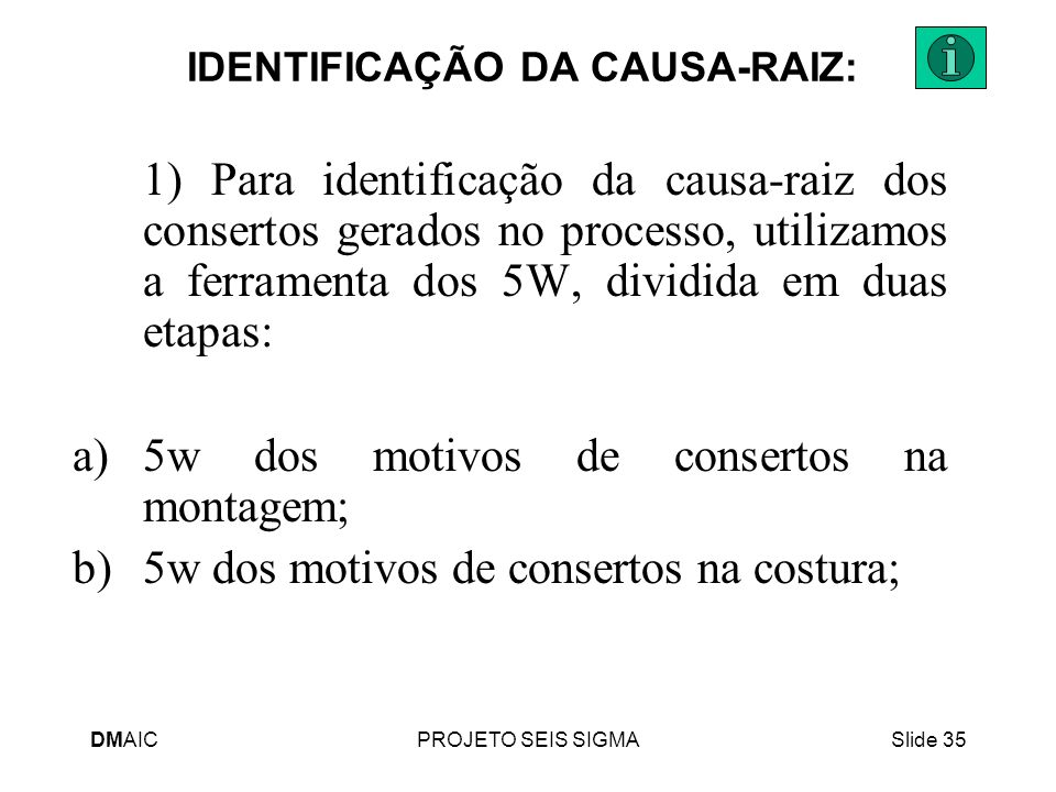 IDENTIFICAÇÃO DA CAUSA-RAIZ: