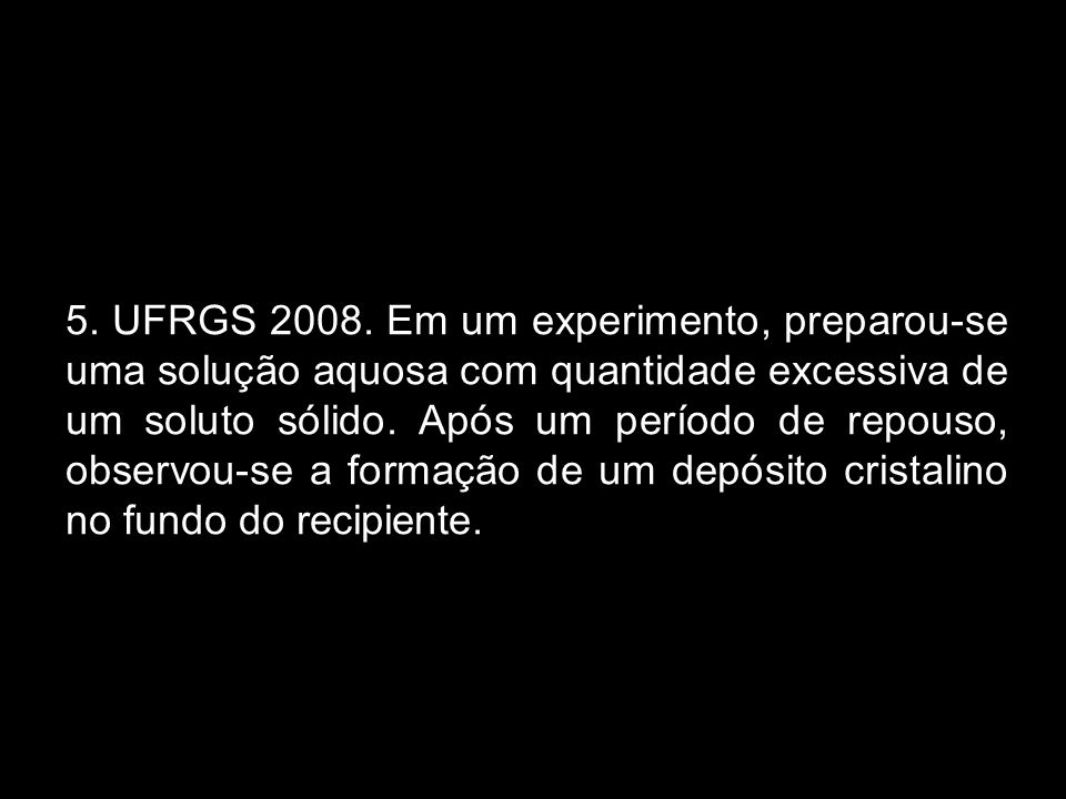 5. UFRGS 2008.