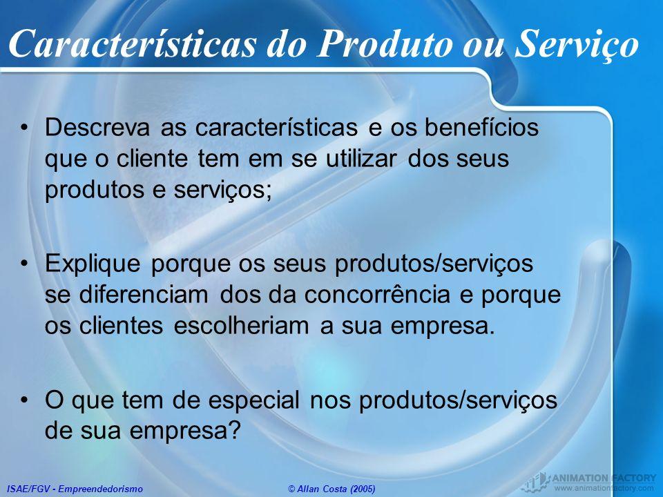 Características do Produto ou Serviço