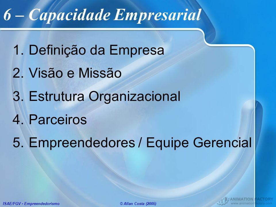 6 – Capacidade Empresarial