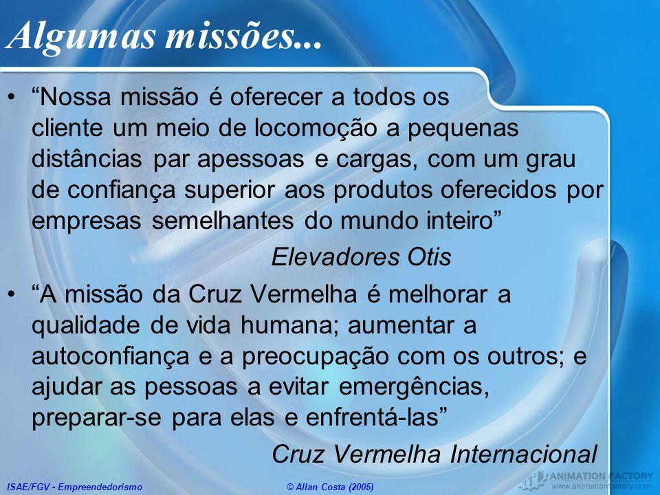 Algumas missões...