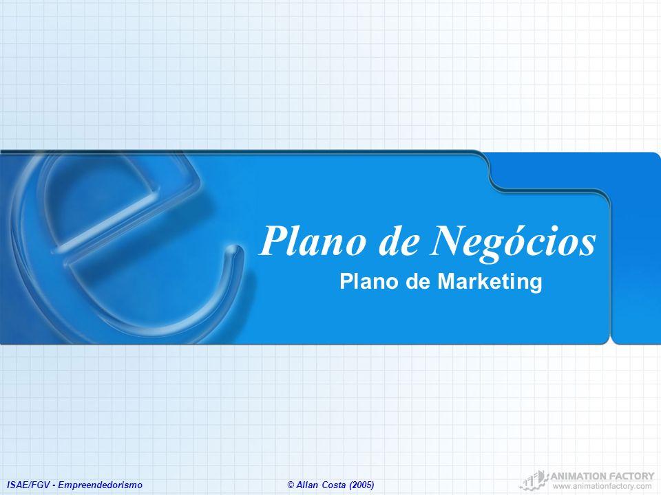 Plano de Negócios Plano de Marketing ISAE/FGV - Empreendedorismo