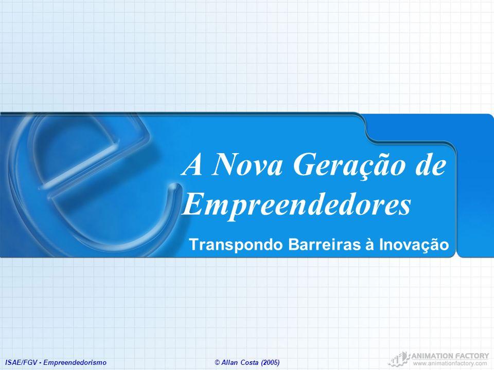 A Nova Geração de Empreendedores