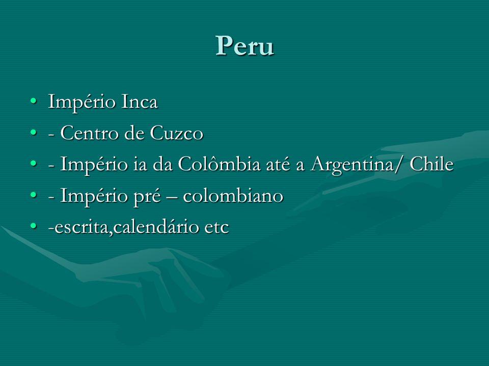 Peru Império Inca - Centro de Cuzco