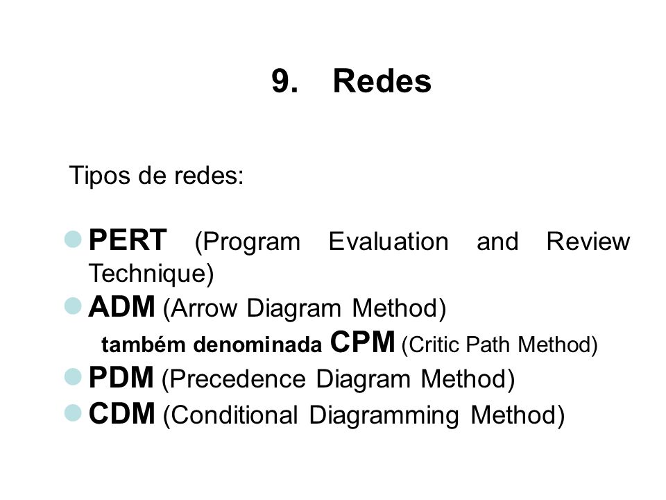 Redes PERT (Program Evaluation and Review Technique)
