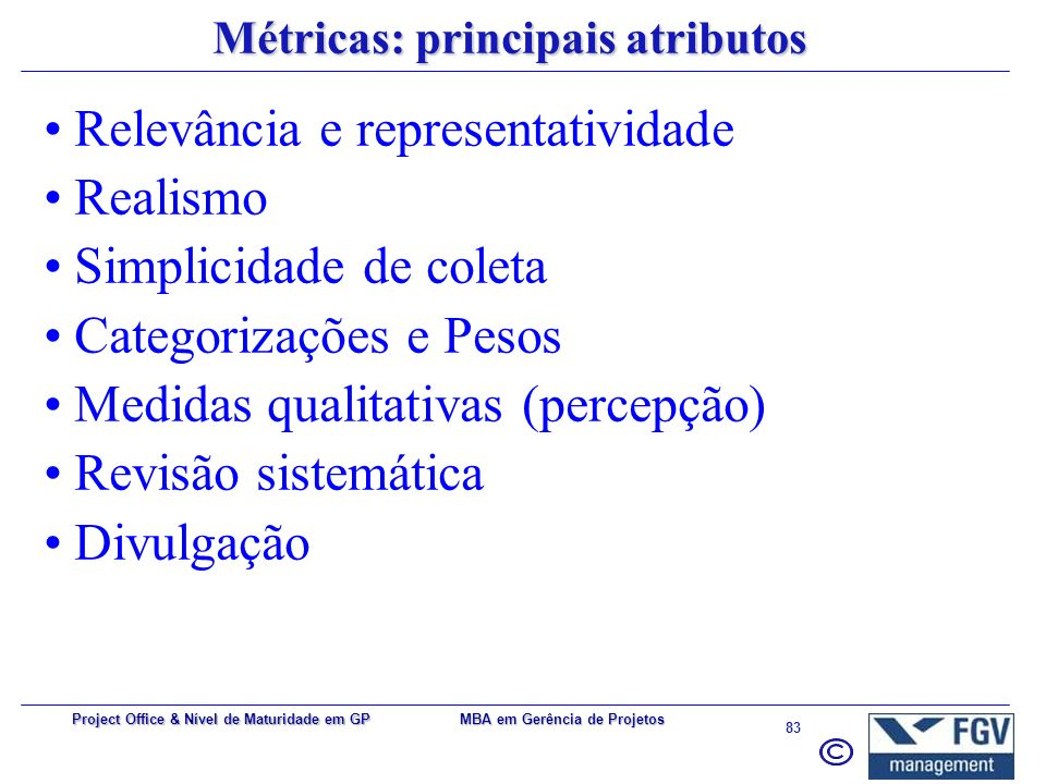 Métricas: principais atributos