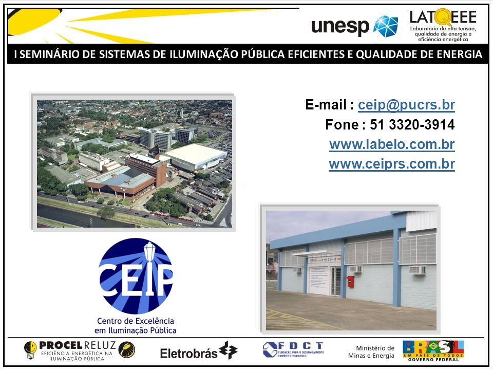 E-mail : ceip@pucrs.br Fone : 51 3320-3914 www.labelo.com.br